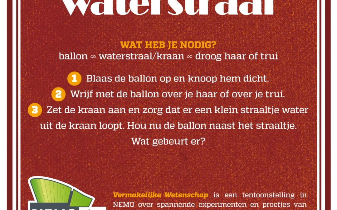 De gehoorzame waterstraal